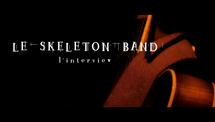 Le Skeleton Band - L'interview